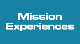 Mission Experiences