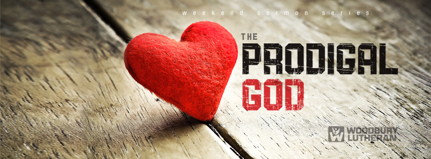 Sermon Series Prodigal God